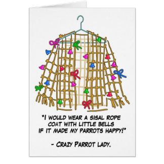 Crazy parrot lady greeting card