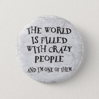 Crazy People Button