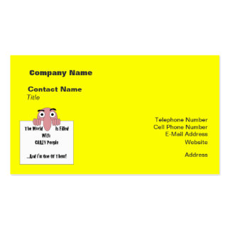 Crazy People  I'm One Of Them Business Card