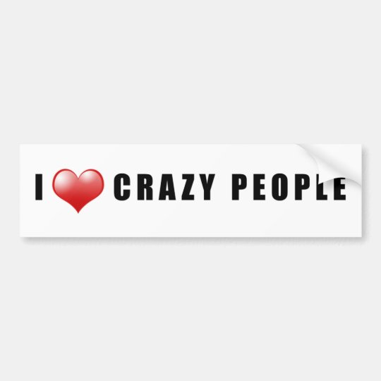 Crazy People Love Sticker