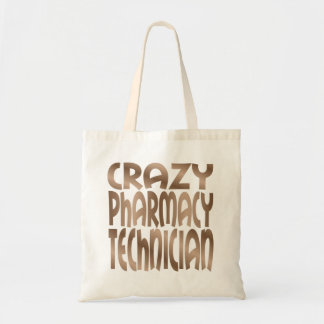 Crazy Pharmacy Technician in Silver Budget Tote Bag