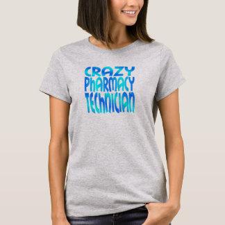Crazy Pharmacy Technician T-Shirt