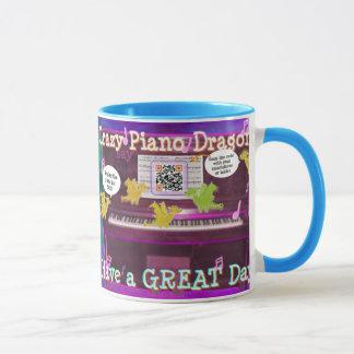 Crazy Piano Dragons say Have a Great Day funny Mug