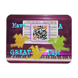 Crazy Piano Dragons say Have a Great Day Magnet