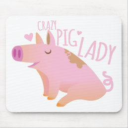 Crazy Pig Lady Mouse Pad