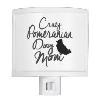 Crazy Pomeranian Dog Mom Night Light