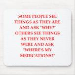 crazy psychiatrist joke mouse pad