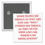 crazy psychiatrist joke pinback buttons
