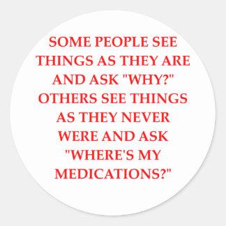 crazy psychiatrist joke round sticker