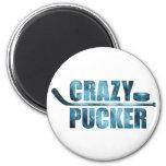 Crazy Pucker (Hockey) 2 Inch Round Magnet
