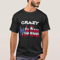 Crazy Puerto Rican T-Shirt