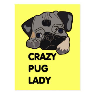 Crazy Pug Lady Post Cards