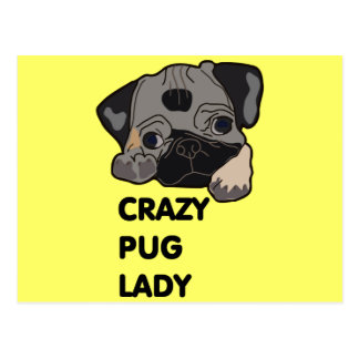 Crazy Pug Lady Post Card