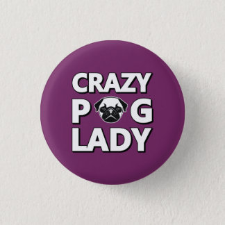 Crazy Pug Lady Typography Graphics Button
