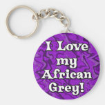 Crazy Purple I Love my African Grey Keychain