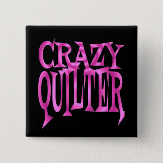 Crazy Quilter in Pink Button