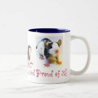 Crazy Rat Lady and Proud of it! Coffee Mug
