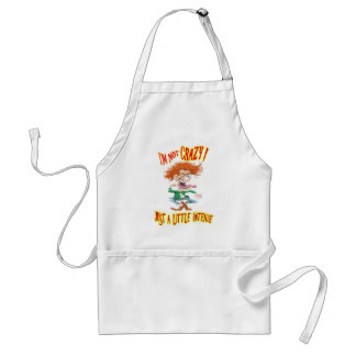 Crazy Redhead with funny saying Adult Apron