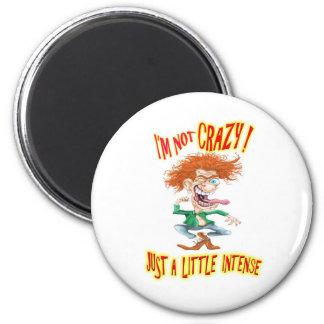 Crazy Redhead with funny saying Magnet