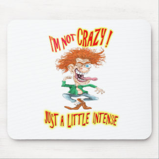 Crazy Redhead with funny saying Mouse Pad