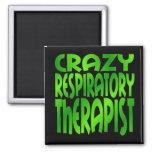Crazy Respiratory Therapist in Green Fridge Magnet