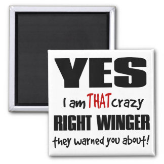 Crazy Right Winger Magnets