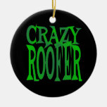 Crazy Roofer in Green Christmas Ornaments