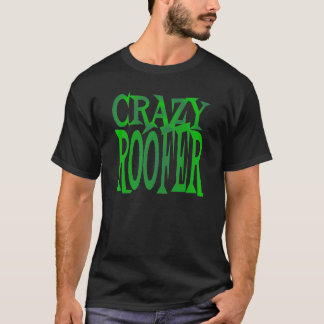 Crazy Roofer in Green T-Shirt