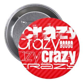 Crazy; Scarlet Red Stripes 3 Inch Round Button