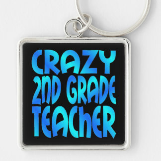 Crazy Second Grade Teacher Keychain