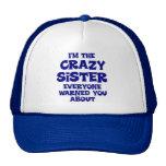 Crazy Sister Gift Mesh Hats