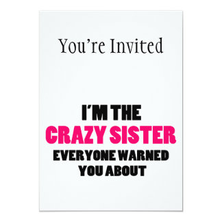 Crazy Sister You Were Warned About Card