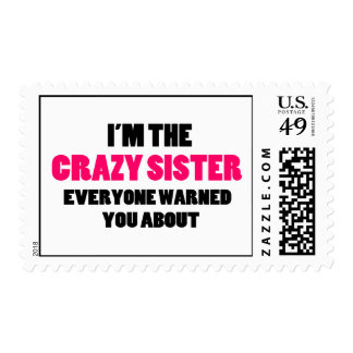 Crazy Sister You Were Warned About Postage