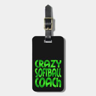 Crazy Softball Coach in Green Bag Tag