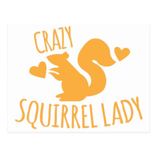 crazy squirrel lady postcard