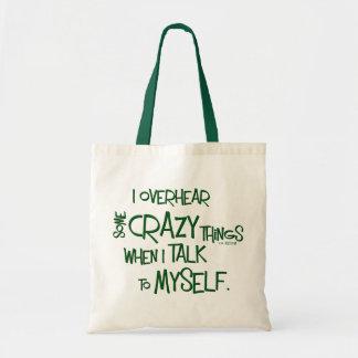 Crazy Talk Canvas Bags