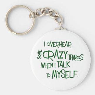Crazy Talk Keychain