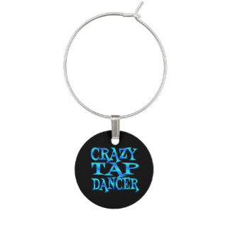 Crazy Tap Dancer Wine Charm