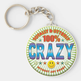 Crazy Totally Key Chains
