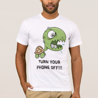 "Crazy Turtle ""TURN YOUR PHONE OFF"" shirt"