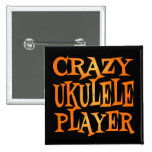 Crazy Ukulele Player Pinback Buttons