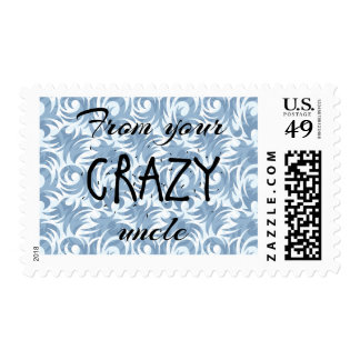 Crazy Uncle Stamp