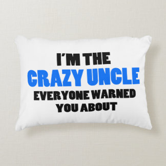 Crazy Uncle You Were Warned About Accent Pillow