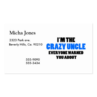 Crazy Uncle You Were Warned About Business Cards