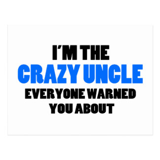 Crazy Uncle You Were Warned About Postcard
