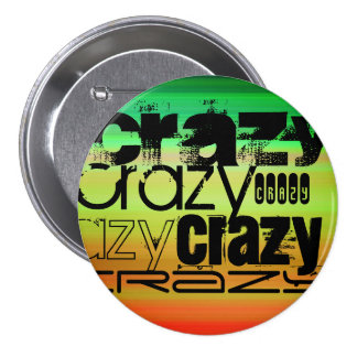 Crazy; Vibrant Green, Orange, & Yellow 3 Inch Round Button