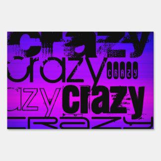 Crazy; Vibrant Violet Blue and Magenta Yard Sign
