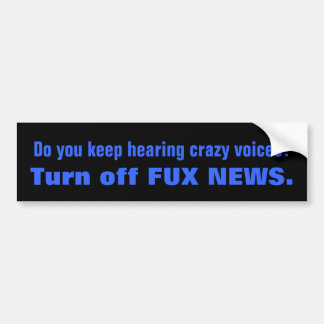 Crazy Voices FOX NEWS Bumper Stickers