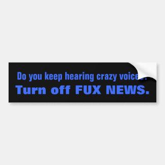 Crazy Voices FOX NEWS Car Bumper Sticker