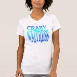 Crazy Waitress T-Shirt